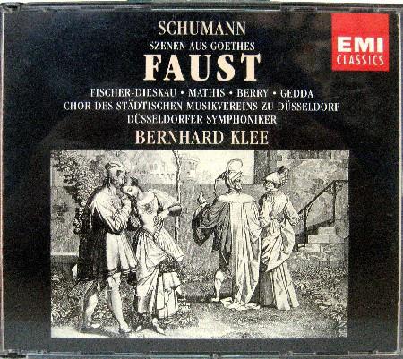 Schumann - Fischer-Dieskau, Mathis, Berry, Gedda, Chor Des Städtischen Musikvereins Zu Düsseldorf, Düsseldorfer Symphoniker, Bernhard Klee Szenen Aus Goethes