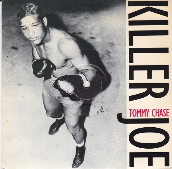 Chase, Tommy Killer Joe
