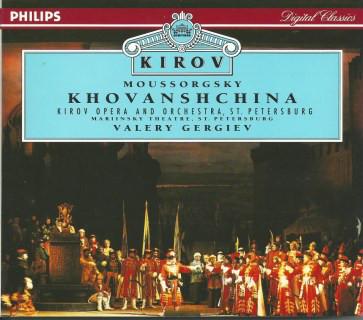Mussorgsky - Kirov Opera and Orchestra, Valery Gergiev Khovanshchina