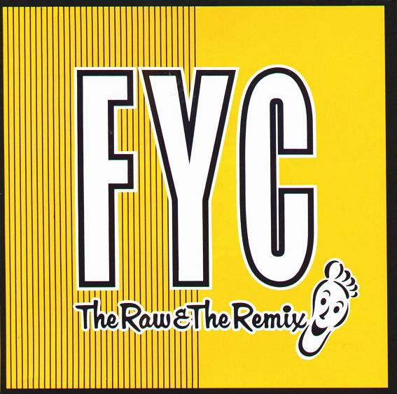 FYC The Raw & The Remix Vinyl