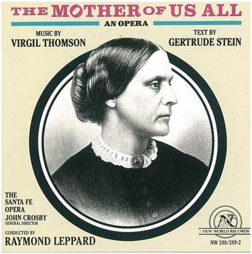 Thomson - Gertrude Stein, The Sante Fe Opera, Raymond Leppard The Mother of Us All Vinyl
