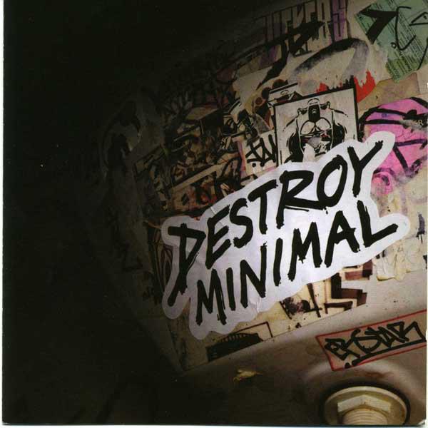 Various Destroy Minimal