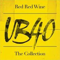 UB40 Red Red Wine - The Collection