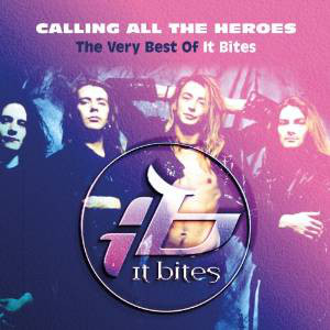 It Bites Calling All The Heroes - The Very Best Of It Bites Vinyl
