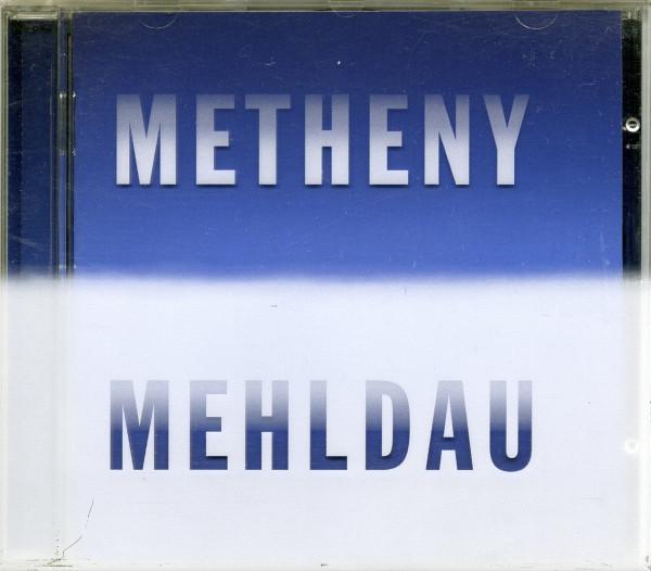 Metheny & Mehldau Metheny Mehldau