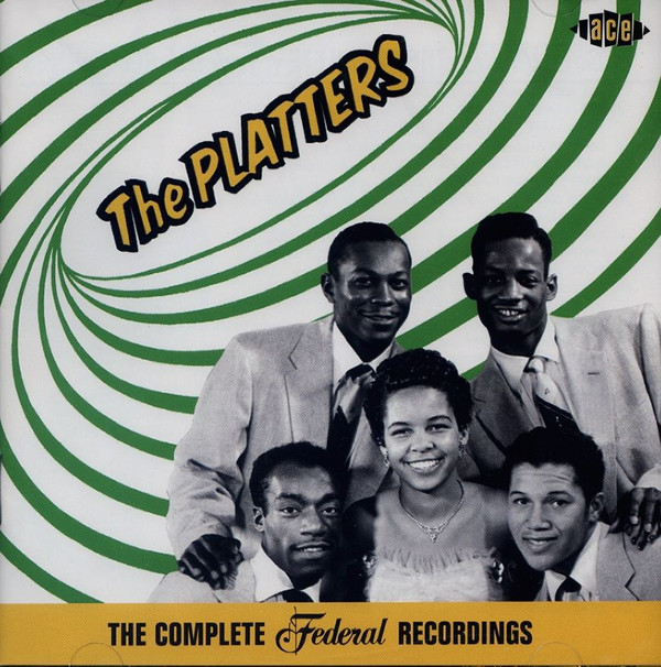 The Platters The Complete Federal Recordings