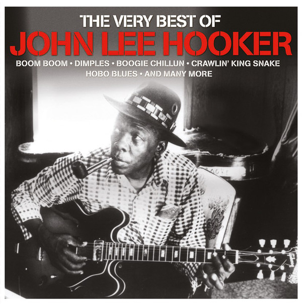 Hooker, John Lee The Very Best Of John Lee Hooker
