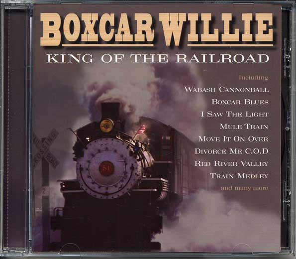 Willie, Boxcar King Of The Railroad