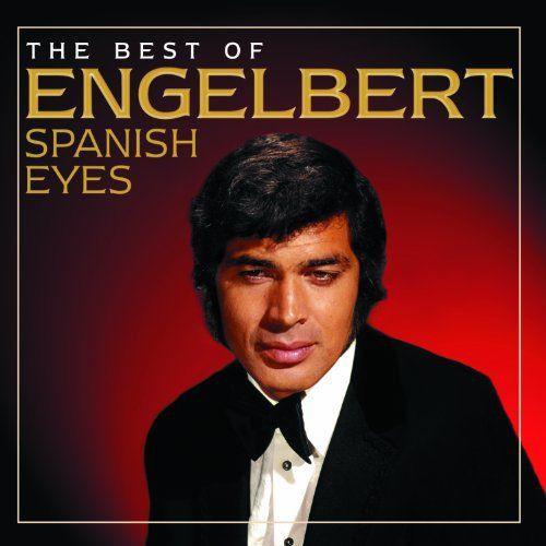 Humperdinck, Engelbert Spanish Eyes: The Best Of Engelbert