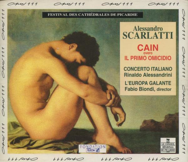 Scarlatti - Concerto Italiano, Rinaldo Alessandrini, L'Europa Galante, Fabio Biondi Cain Overo Il Primo Omicidio Vinyl