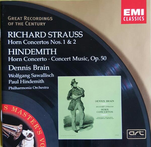 Richard Strauss, Hindemith, Dennis Brain Horn Concertos Nos. 1 & 2 / Horn Concerto / Concert Music, Op. 50