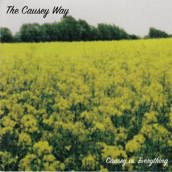 The Causey Way Causey Vs Everything