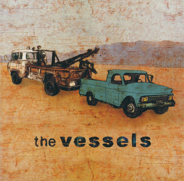 Vessels (The) The Vessels CD