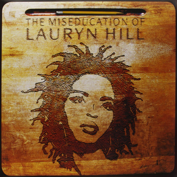 Hill, Lauryn The Miseducation Of Lauryn Hill