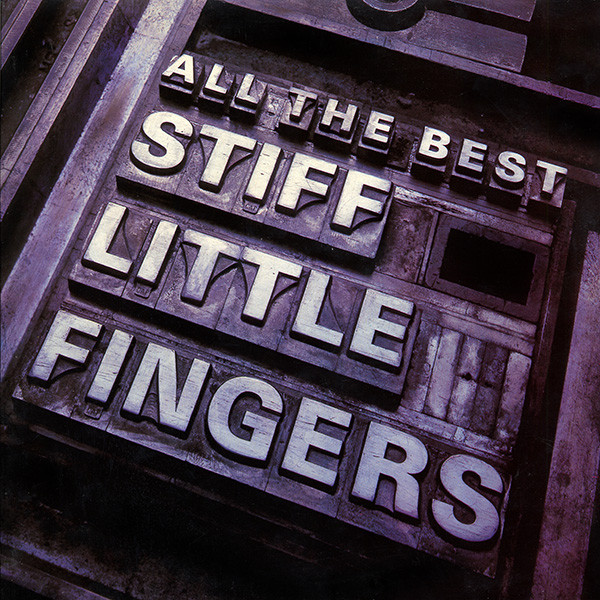 Stiff Little Fingers All The Best