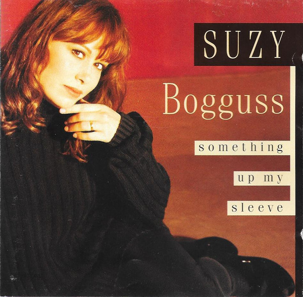 Bogguss, Suzy Something Up My Sleeve