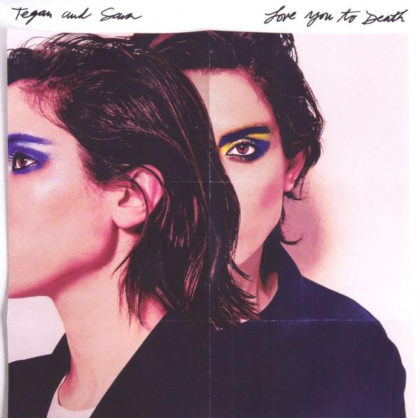 Tegan and Sara Love You To Death Vinyl