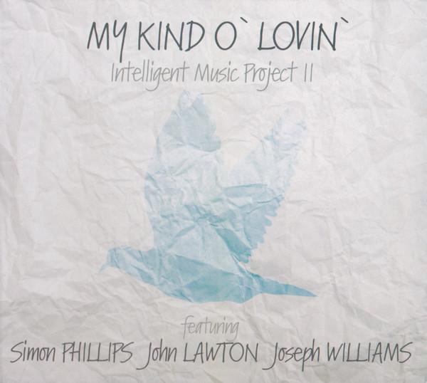 Intelligent Music Project II My Kind O' Lovin'