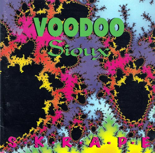 Voodoo Sioux S.k.r.a.p.e (Skrape)