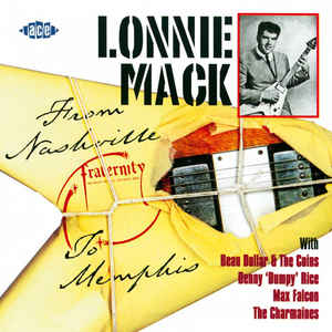 Mack, Lonnie From Nashville To Memphis