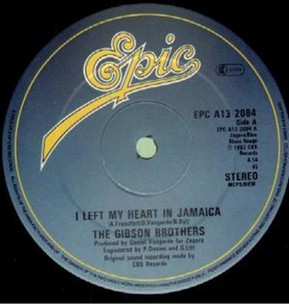 Gibson Brothers (The) I Left My Heart In Jamaica