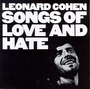 Cohen, Leonard Songs Of Laove And Hate