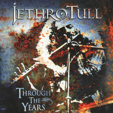 Jethro Tull Through The Years CD