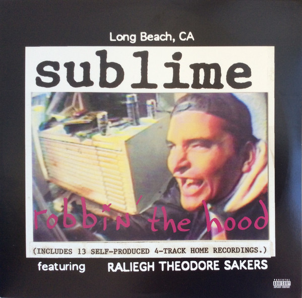 Sublime Robbin' The Hood