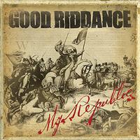 Good Riddance My Republic