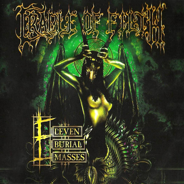 Cradle Of Filth Eleven Burial Masses