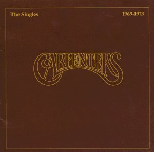 Carpenters The Singles 1969-1973