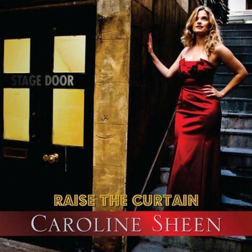 Sheen, Caroline Raise The Curtain