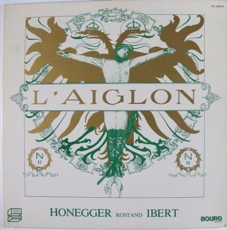 Honegger / Ibert - Rostand L'Aiglon Vinyl
