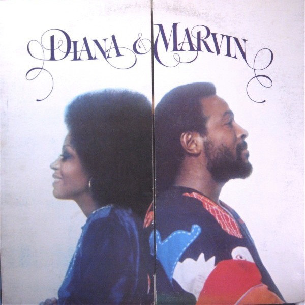 Gaye, Marvin & Diana Ross Diana & marvin