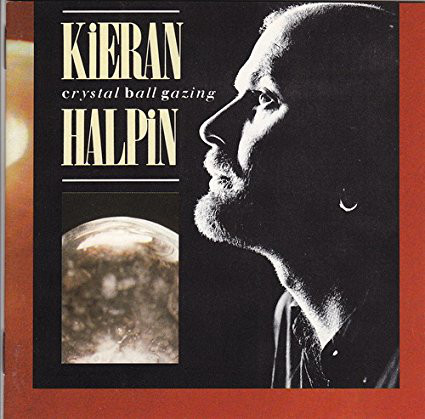 Halpin, Kieran Crystal Ball Gazing