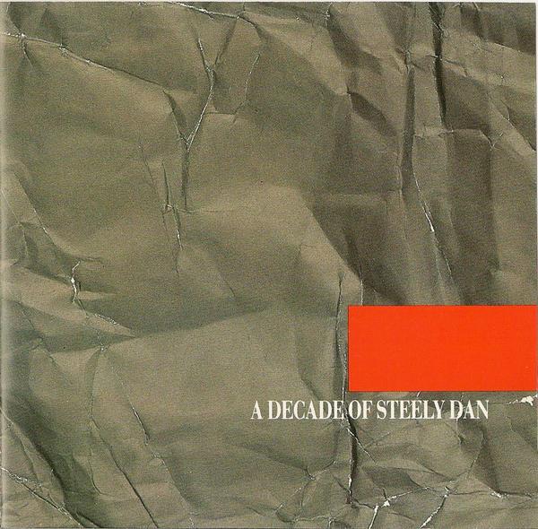 Steely Dan A Decade Of Steely Dan  CD