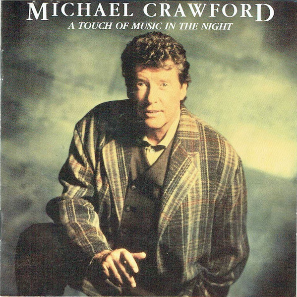 Crawford, Michael A Touch Of Music In The Night
