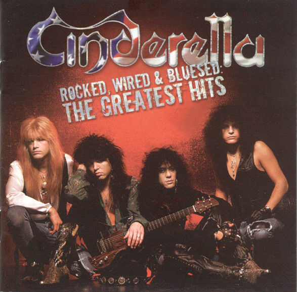 Cinderella Rocked, Wired & Bluesed - The Greatest Hits