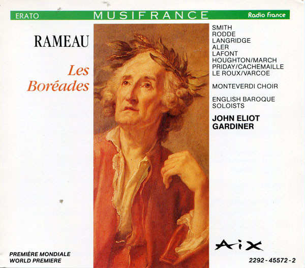 Rameau - Monteverdi Choir, English Baroque Soloists, John Eliot Gardiner Les Boréades