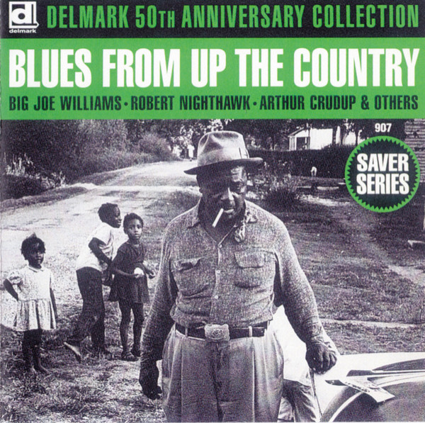Various Delmark 50th Anniversary Collection Blues From Up The Country