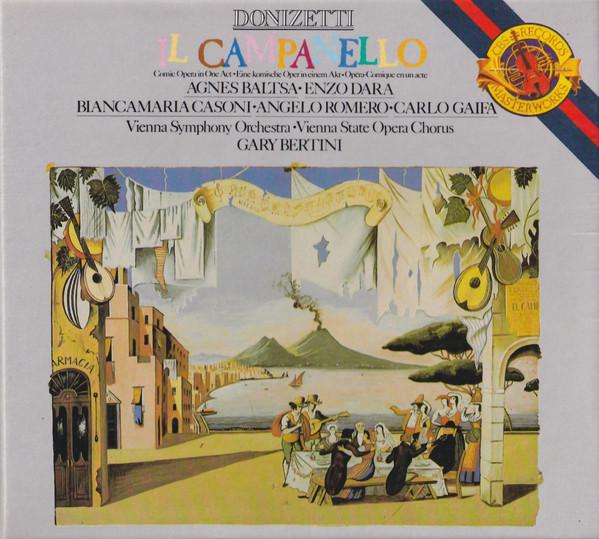 Donizetti - Agnes Baltsa, Enzo Dara, Biancamaria Casoni, Angelo Romero, Carlo Gaifa, Vienna Symphony Orchestra, Vienna State Opera Chrous, Gary Bertini Il Campanello