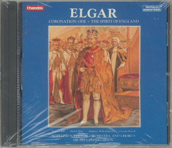 Elgar - Alexander Gibson, Scottish National Orchestra And Chorus Coronation Ode - The Spirit Of England