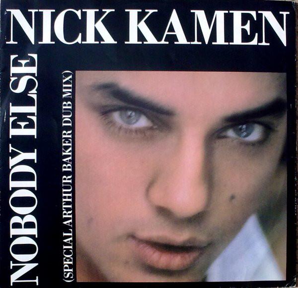 Kamen, Nick Nobody Else (Special Arthur Baker Dub Mix)