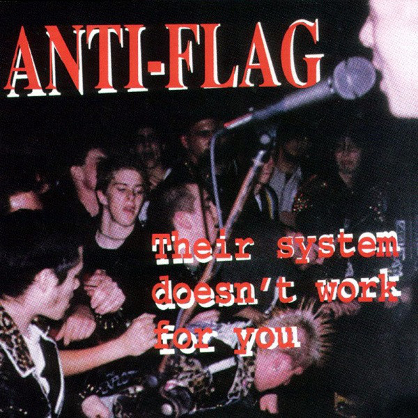 Anti-Flag Their System Doesn't Work For You