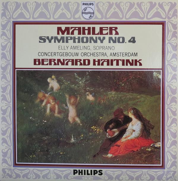 Mahler - Bernard Haitink, Elly Ameling Symphony No. 4 Vinyl