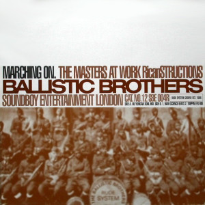 Ballistic Brothers Marching On (The Masters At Work Ricanstructions) Vinyl