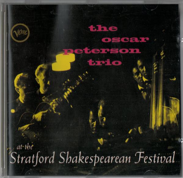 The Oscar Peterson Trio At The Stratford Shakespearean Festival