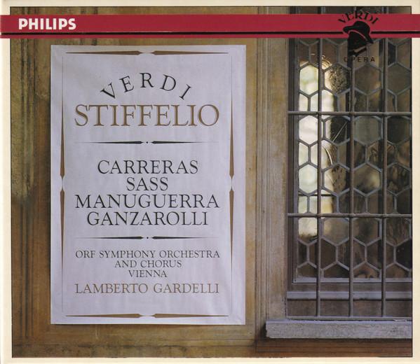 Verdi - Lamberto Gardelli, José Carreras, Matteo Manuguerra, Sylvia Sass Stiffelio