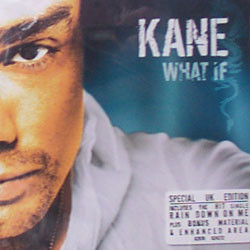 Kane What If (Special UK Edition) CD