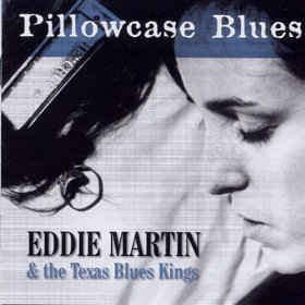 Martin, Eddie Pillowcase Blues Vinyl
